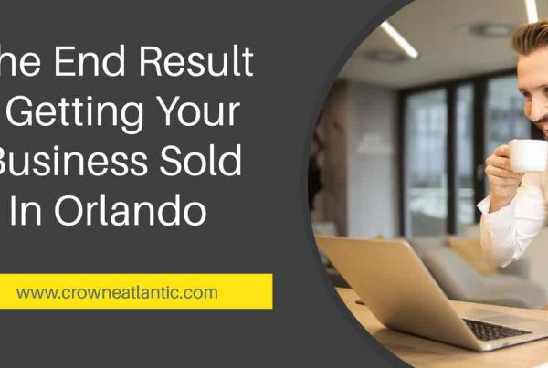 Sell My Business in Orlando Central Florida Business Broker Crowne Atlantic Properties